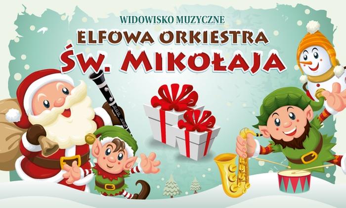 Elfowa Orkiestra św. Mikołaja
