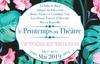 Printemps au théâtre Victoire et Trianon