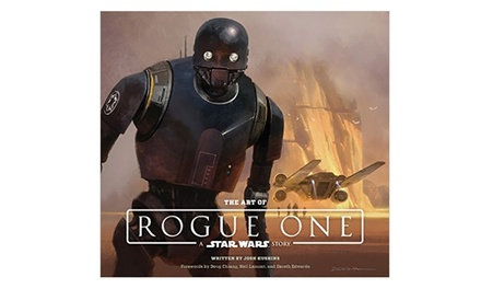 The Art of Rogue One: A Star Wars Story
