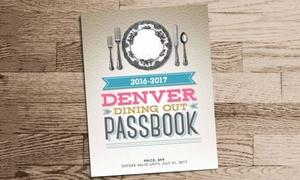 Dining Out Denver - Passbook: $45 for a Denver Dining Passbook from Dining Out Denver ($99 Value)