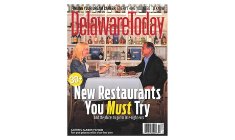 """One- or Two-Year Subscription to """"Delaware Today"""" (Up to 53% Off)"""