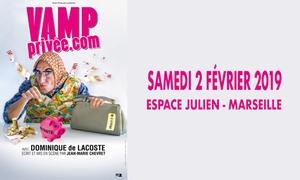« Vamp Privée. com » à l'Espace Julien Marseille Marseille