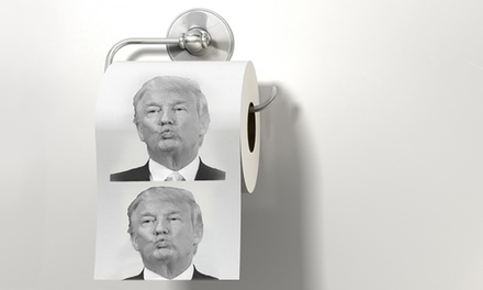 Donald Trump Toilet Paper Rolls: Two ($9.95), Five ($16.95) or Ten ($26.95)