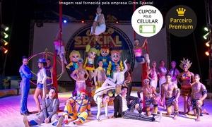 Circo Spacial: Circo Spacial – São Paulo: ingresso individual popular, cadeira central, cadeirafrontal ou camarote