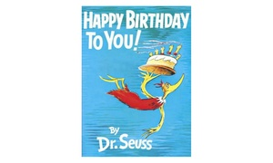 Dr. Seuss Happy Birthday to You! Kids' Book