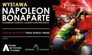 """Makroconcert Polska: Od 69,90 zł: bilety na wystawę """"Napoleon Bonaparte"""" w Pałacu Kultury i Nauki (do -35%)"""