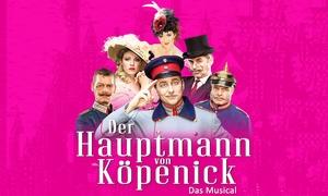 """Köpenicker Rathaushof Theater GmbH: Das Berliner Original: Ticket für den """"Hauptmann von Köpenick - Das Musical"""" im Admiralspalast Berlin (bis 50% sparen)"""