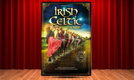 1 place catégorie au choix pour Irish Celtic, le 14 mars 2018 à 15h30 ou à 20h dès 25 € au Zénith de Montpellier