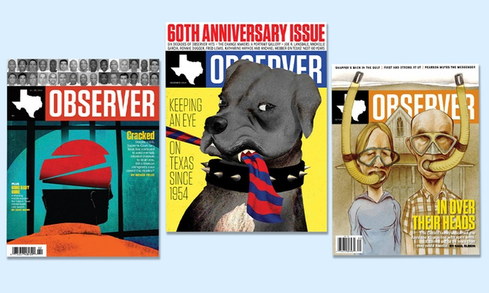 The Texas Observer: One- or Two-Year Print and Digital Subscription to The Texas Observer (Up to 47% Off)