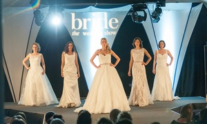 Bride The Wedding Show: Bride: The Wedding Show, Two or Four Tickets, 12-13 March, Ascot Racecourse