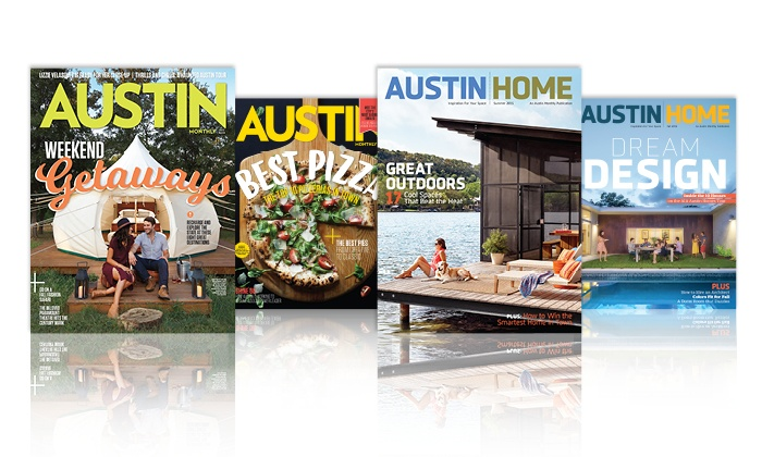 """OPEN SKY MEDIA INC- AUSTIN/SA: Two-Year Subscription or Renewal to """"Austin Monthly"""" or """"Austin Home"""" (Up to 53% Off)"""