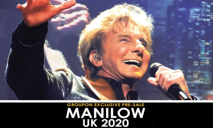 GROUPON EXCLUSIVE 48 HOUR PRESALE: Barry Manilow UK Tour on 28 May 7 June, Seven Locations