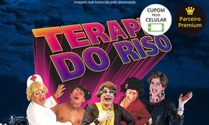 Rotas e Roteiros Entretenimentos: Terapia do Riso: Especial 12 Anos – Teatro Shopping da Gávea