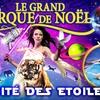 Le Grand Cirque de Noël proche de chez vous
