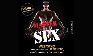 """Grzegorz Kordek: 49 zł: bilet na show """"Master of Sex""""w 1 z 9 miast"""