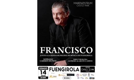 1 entrada al concierto de Francisco el sábado 14 de julio por 11 € en Fuengirola