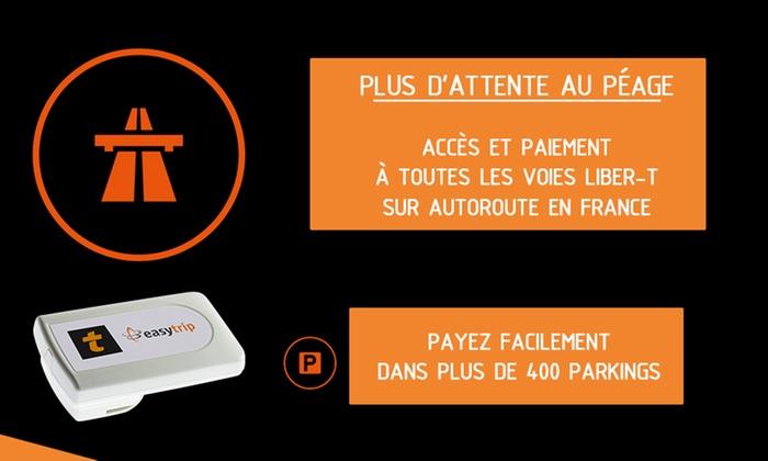 prix raisonnable assez bon marché baskets Badge télépéage liber-t Easytrip - Easytrip France   Groupon