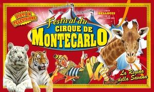 Le Cirque de Montecarlo: Le Cirque de Montecarlo, dal 24 agosto al 18 settembre all'Oriocenter di Bergamo