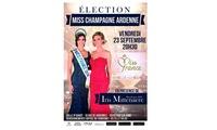 2 places en catégorie 1 ou 2 pour lElection de Miss Champagne Ardenne le 23 septembre à 20h30 dès 30 €
