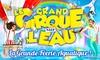 Cirque Medrano, le cirque sur l'eau à Martigues