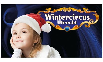 Entreetickets voor Wintercircus op 21 t/m 29 december op P2 van Jaarbeurs Utrecht