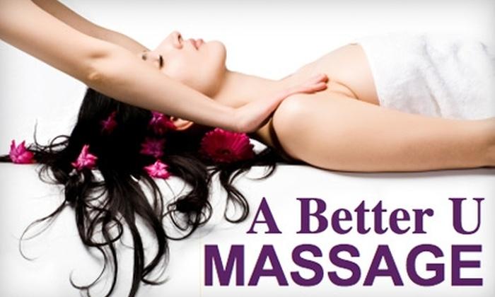 A Better U Massage - Little Rock: $15 for $30 of Relaxing Services from A Better U Massage