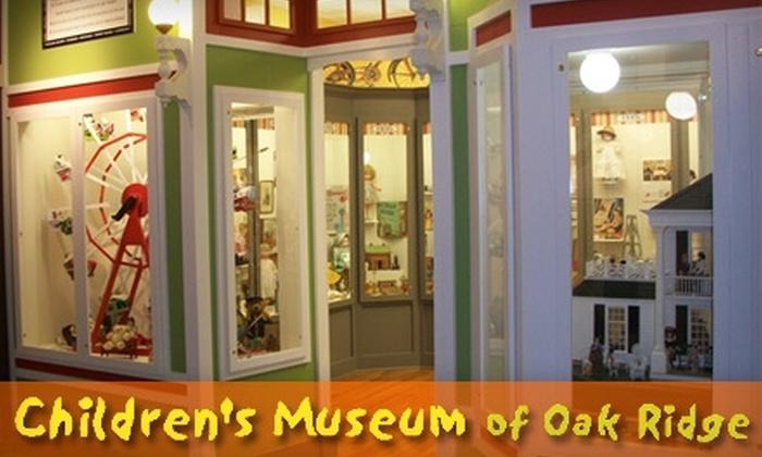 Children's Museum of Oak Ridge - Oak Ridge: $45 for One-Year Family Membership to Children's Museum of Oak Ridge ($90 Value)