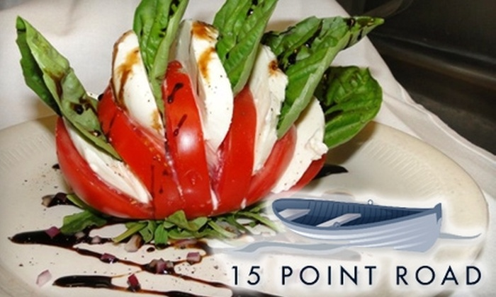 15 Point Road Restaurant - Portsmouth: $15 for $30 Worth of Classic New England Fare and Drinks at 15 Point Road Restaurant in Portsmouth