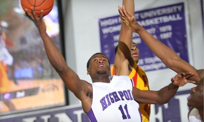 High Point University Men's Basketball - High Point University: Half Off One Ticket to High Point University Men's College Basketball Game. Choose from Four Dates.