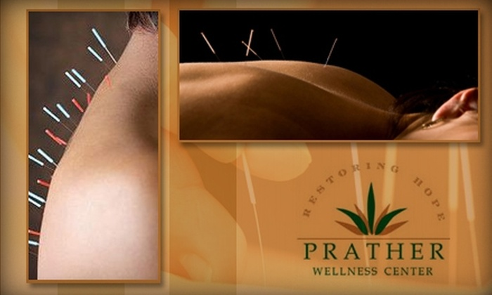 Prather Wellness Center - Washington: $35 for a Consultation, Exam, and Two 30-Minute Acupuncture Sessions at Prather Wellness Center