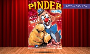 Cirque Pinder: 1 place Orchestre pour assister au spectacle du cirque Pinder avec date au choix à 15 € à Nancy ou Epinal