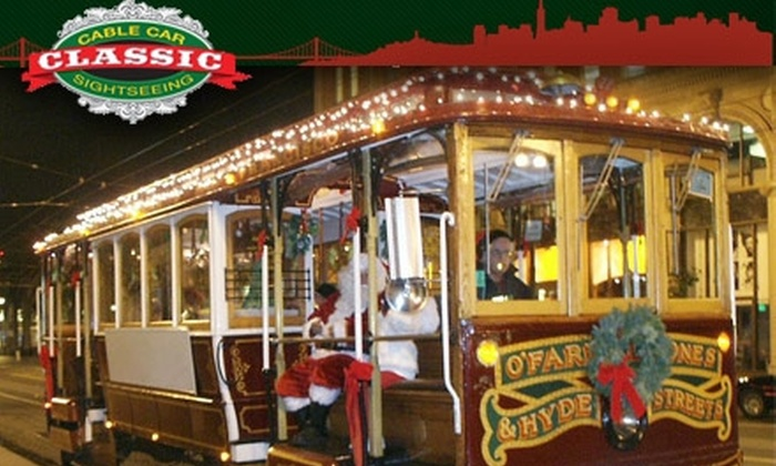 Classic Cable Car Sightseeing - Multiple Locations: $15 for Holiday Lights Tour from Classic Cable Car Sightseeing (Up to $24 Value)