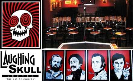 Half Off Tickets To Laughing Skull Laughing Skull Lounge