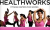Up to 90% Off at Healthworks Fitness