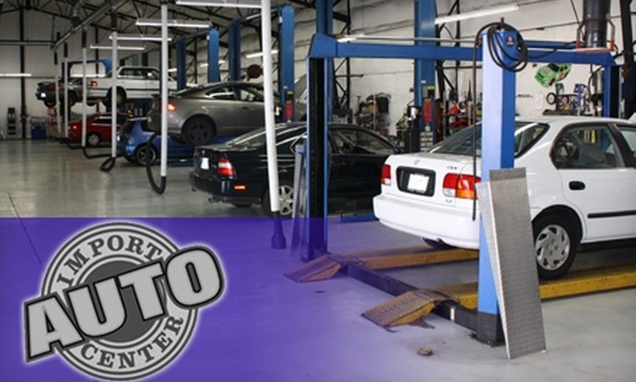 Import Auto Center - South Tacoma: $11 for an Oil Change and Inspection at Import Auto Center (Up to $74.88 Value)