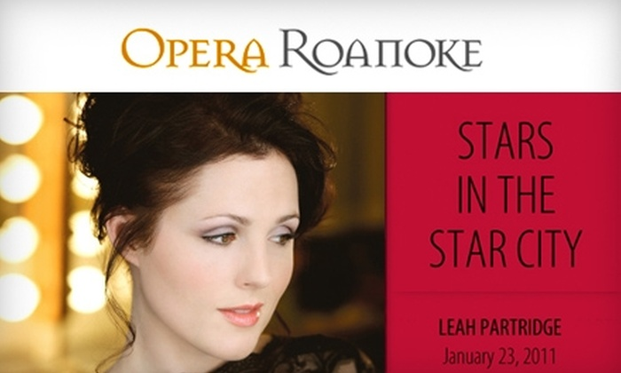 Opera Roanoke - Downtown: $10 for One Ticket to Leah Partridge Recital at Opera Roanoke on January 23 ($25 Value)