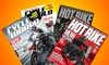 1-Year Motorcycle Magazine Subscriptions: 1-Year Magazine Subscription to Cycle World or Hot Bike for $7 or $10