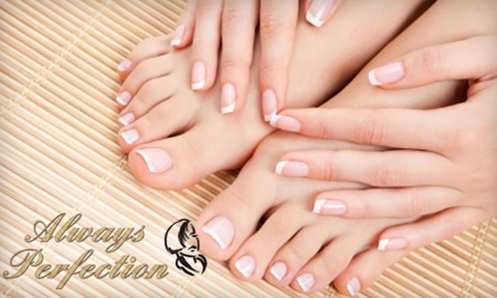 Always Perfection - Cuyahoga Falls: $25 for a Natural Nail Mani-Pedi at Always Perfection