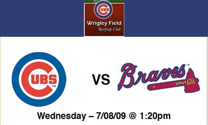 Wrigley Field Rooftop Club  - Lakeview: $89 Rooftop Ticket—Cubs vs Braves—7/8/09, 1:20 p.m.