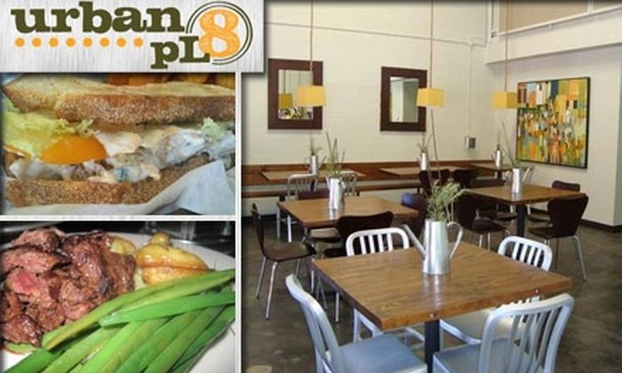 Urban pL8 - Blandtown: $10 for $25 Worth of Fresh Cuisine at Urban pL8