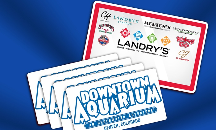 Downtown Aquarium - Downtown Aquarium: eGift Card to Landry's Restaurants and All Day Aquarium Wristbands to Downtown Aquarium (Up to 26% Off)
