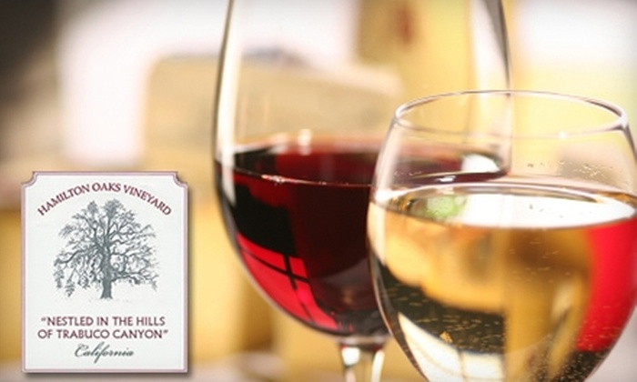 Hamilton Oaks Vineyard - Orange County: Wine Tasting at Hamilton Oaks Vineyard.  Choose from Two Options.