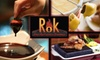 Rok Bistro - Heritage District: $10 for $25 Worth of Hot Stone Fondue and Drink at Rok Bistro