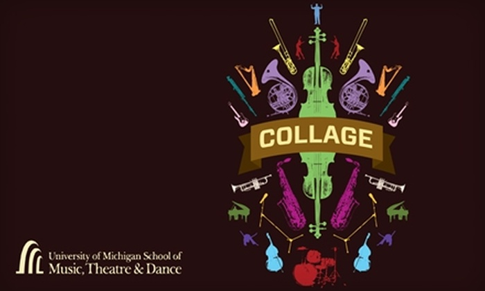University of Michigan School of Music, Theatre & Dance - Burns Park: One Ticket to the University of Michigan School of Music, Theatre & Dance's Collage Concert in Ann Arbor. Choose Between Two Options.