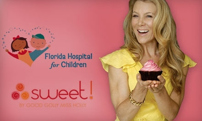 Sweet! By Good Golly Miss Holly - Waterford Lakes Town Center: $12 for $25 Worth of Cupcakes and More at Sweet! By Good Golly Miss Holly. Help Support Florida Hospital for Children.