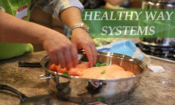 Healthy Way Systems - West Omaha: $30 for One Healthy Demonstration Cooking Class from Healthy Way Systems (Up to $75 Value)