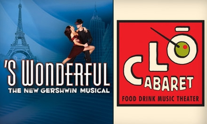CLO Cabaret  - Downtown: $20 Ticket to 'S Wonderful: The New Gershwin Musical at the CLO Cabaret ($40 Value). Five Shows Available.
