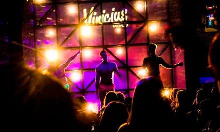 Desde $89 por cena show + entrada a la disco para 1, 2 o 4 personas en Vinicius