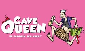 """CAVEQUEEN: Theater-Komödie """"Cavequeen"""" am Freitag, 18.11.2016 um 20 Uhr im Schloss für nur 22 €"""