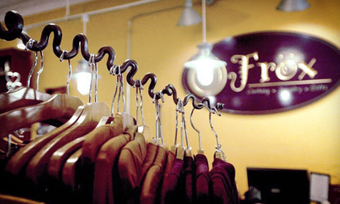 Frox - Perkasie: Boutique Apparel and Accessories at Frox (Up to 55% Off). Two Options Available.